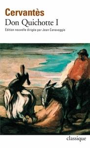 Miguel de Cervantès - Don Quichotte - Tome 1.