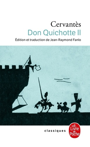 Don Quichotte. Tome 2