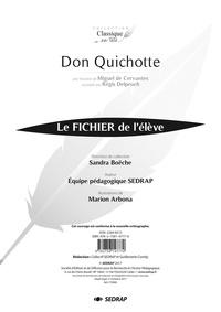 Miguel de Cervantès et Régis Delpeuch - Don Quichotte - Le fichier de l'élève.