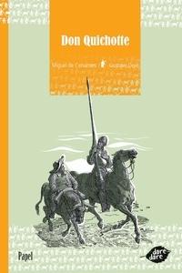 Miguel de Cervantès - Don Quichotte.