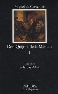 Miguel de Cervantès - Don Quijote de la Mancha I.