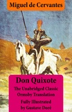 Miguel De Cervantes et John Ormsby - Don Quixote (illustrated & annotated) - The Unabridged Classic Ormsby Translation fully illustrated by Gustave Doré.