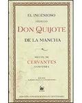 Miguel de Cervantès - El ingenioso Hidalgo Don Quijote de La Mancha.