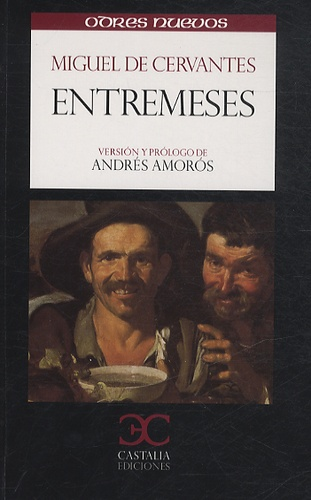 Miguel de Cervantès - Entremeses.