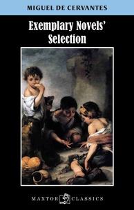 Miguel de Cervantès - Exemplary novels' selection.