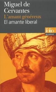Lamant généreux : El Amante Liberal.pdf