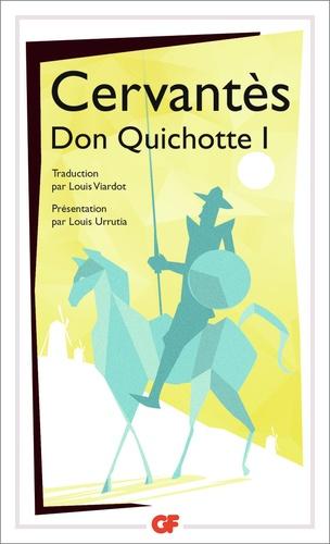 L'ingénieux hidalgo Don Quichotte de la Mancha. Tome 1