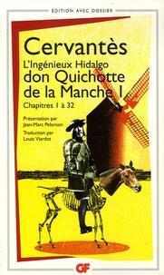 Miguel de Cervantès - L'Ingénieux Hidalgo don Quichotte de la Manche - Tome 1, Chapitres 1 à 32.