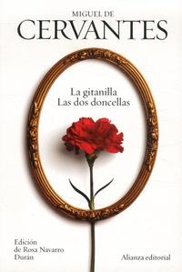 Miguel de Cervantès - La gitanilla ; Las dos doncellas - Novelas ejemplares.