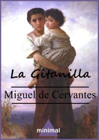 Miguel De Cervantes - La Gitanilla.