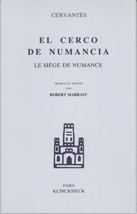 Miguel de Cervantès - Le siège de Numance.