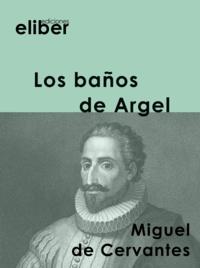 Miguel de Cervantès - Los baños de Argel.