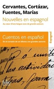 Miguel de Cervantès et Julio Cortázar - Nouvelles en espagnol - Au coeur d'une langue avec de grands auteurs.