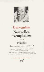 Oeuvres romanesques complètes.- Tome 2, Nouvelles exemplaires suivies de Persilès - Miguel de Cervantès   Showmesound.org