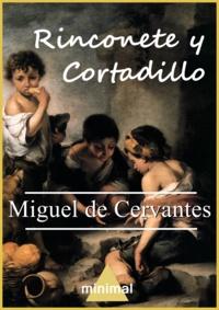 Miguel De Cervantes - Rinconete y Cortadillo.