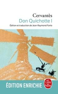 Miguel de Cervantes Saavedra - Don Quichotte ( Don Quichotte, Tome 1).