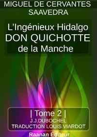 Miguel de Cervantes Saavedra - DON QUICHOTTE - TOME 2.