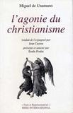 Miguel de Unamuno - L'agonie du christianisme.