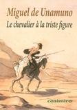 Miguel de Unamuno - Le chevalier à la triste figure - Essai iconologique.