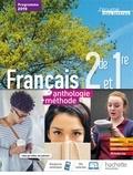 Miguel Degoulet et Julien Harang - Français 2de/1er L'écume des lettres anthologie + méthodes - Livre élève.