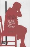 Miguel Delibes - Cinco horas con Mario.