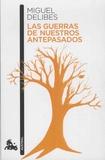 Miguel Delibes - Guerra de nuestros antepasados.