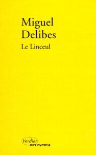 Miguel Delibes - Le linceul.