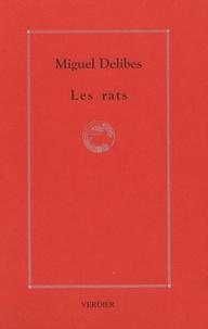 Miguel Delibes - Les rats.