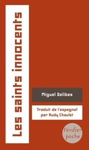 Miguel Delibes - Les saints innocents.
