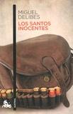 Miguel Delibes - Los santos inocentes.
