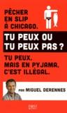Miguel Derennes - Tu peux ou tu peux pas ?.