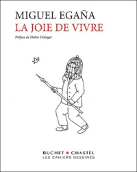 Miguel Egaña - La joie de vivre.