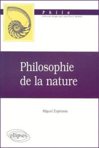 Miguel Espinoza - Philosophie de la nature.