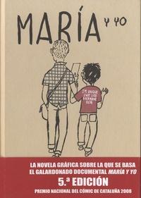 Miguel Gallardo - María y yo.