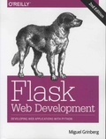 Miguel Grinberg - Flask Web Development - Developing Web Applications With Python.