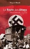 Miguel Haler - La Route des Gitans.