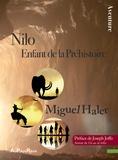 Miguel Haler - Nilo, enfant de la Préhistoire.