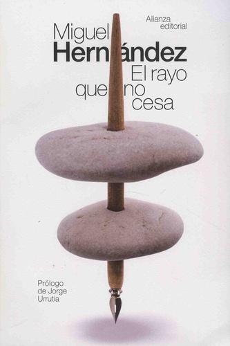 Miguel Hernandez - El rayo que no cesa.