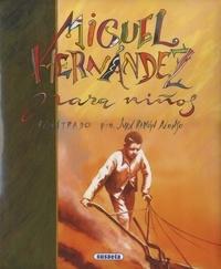 Miguel Hernandez - Miguel Hernández para niños.