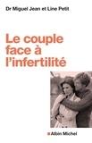 Miguel Jean et Line Petit - Le couple face à l'infertilité.