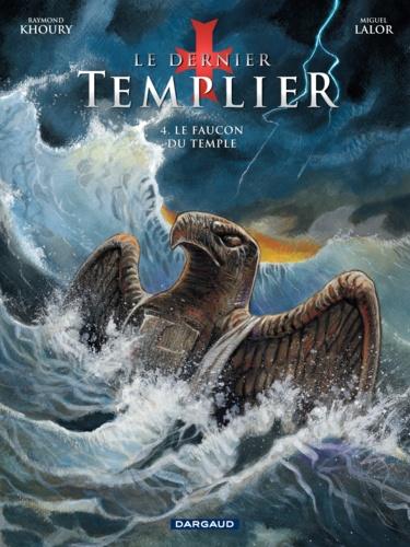 Le dernier Templier Tome 4 Le faucon du Temple