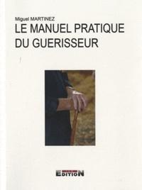Galabria.be Le manuel pratique du guérisseur - Prières anciennes et formules de guérison Image