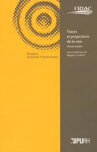 Miguel Olmos - Traces et projections de la voix - Douze études.