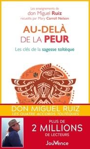 Au-delà de la peur - Miguel Ruiz - 9782889052387 - 14,99 €