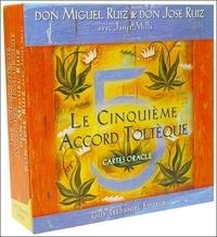 Miguel Ruiz et José Ruiz - Le Cinquième Accord Toltèque - Cartes oracle.