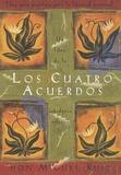 Miguel Ruiz - Los Cuatro Acuerdos de sabiduria tolteca - Una guia practica para la libertad personal.