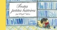 Miguel Tanco - Toutes petites histoires.