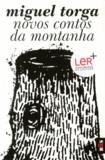 Miguel Torga - Novos contos da montanha.