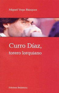 Goodtastepolice.fr Curro Diaz, torero lorquiano Image
