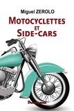 Miguel Zerolo - Motos et side-cars.